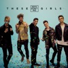 These Girls - Single, Why Don't We