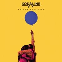KODALINE - Follow Your Fire Chords and Lyrics
