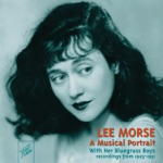 Lee Morse & Her Bluegrass Boys - 'Tain't No Sin (To Dance Around in Your Bones)