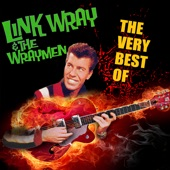 Link Wray, The Wraymen - Ain't That Lovin' You Baby