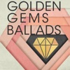 Golden Gems: Ballads