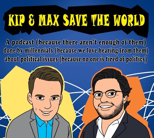 Kip and Max Save the World!