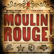Moulin Rouge (Soundtrack from the Motion Picture) - Various Artists - Various Artists