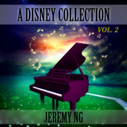A Disney Collection, Vol. 2 - Jeremy Ng - Jeremy Ng