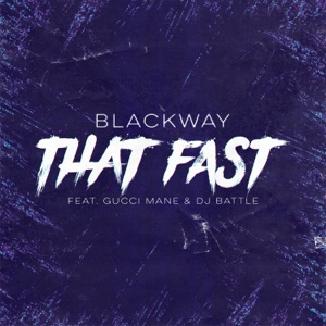 That Fast (feat. Gucci Mane & DJ Battle) - Single Mp3 Download