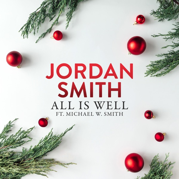 All Is Well (feat. Michael W. Smith) - Single