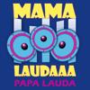Papa Lauda - Mama Laudaaa kunstwerk