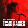 """K.Flay - Run For Your Life (From The Original Motion Picture """"Tomb Raider"""") artwork"""