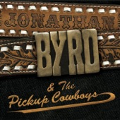 Jonathan Byrd & The Pickup Cowboys - Temporary Tattoo