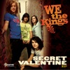 Secret Valentine - EP, We the Kings