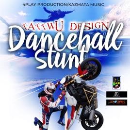 Dancehall Stunt - Single by Tattwu Design