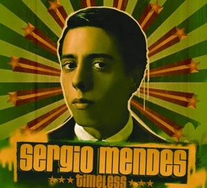 Sergio Mendes - Mas Que Nada feat. The Black Eyed Peas
