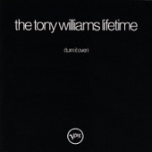 The Tony Williams Lifetime - To Whom It May Concern: Them