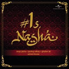#1s Nasha, Vol.1