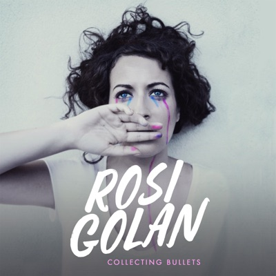 Collecting Bullets - EP - Rosi Golan