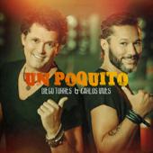 Un Poquito - Diego Torres & Carlos Vives