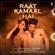 Raat Kamaal Hai - Guru Randhawa & Tulsi Kumar