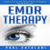 Paul Catalani - EMDR Therapy: Learn to Love Your Past, Present, and Future (Unabridged)