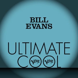 Bill Evans: Verve Ultimate Cool