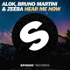 Alok, Zeeba & Bruno Martini - Hear Me Now MP3