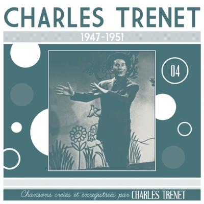 1947 - 1951 (Remasterisé en 2017) - Charles Trénet