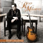 Heavy Hearted - Ryan McGarvey - Ryan McGarvey