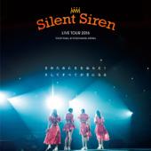 Silent Siren LIVE TOUR 2016 S no tameni S wo nerae!soshite subete ga S ni naru@Yokohama Arena