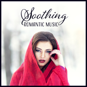 Soothing Romantic Music - Relaxing Beautiful Sounds for Lovers, Delicate Piano, Violin, Cello, Guitar, Harp - Soothing Music Collection