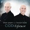 İlhan Şeşen - Ciddi Eğlence (feat. Burçin Büke) artwork