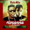 Shatta Wale - Hossana (feat. Burna Boy)