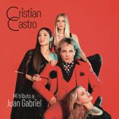 Mi Tributo A Juan Gabriel-Cristian Castro