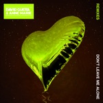 songs like Don't Leave Me Alone (feat. Anne-Marie) [R3hab Remix] [Radio Edit]