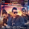 Lakdi Ki Kaathi Remix Single feat Raftaar Single