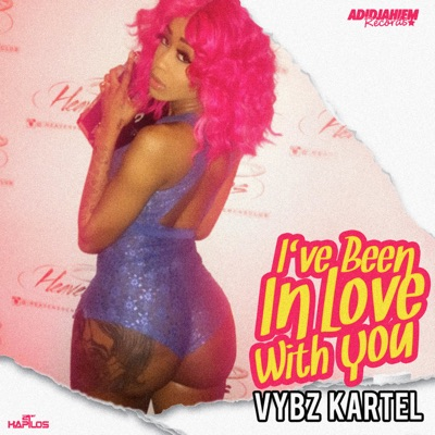 I've Been in Love with You - Single - Vybz Kartel
