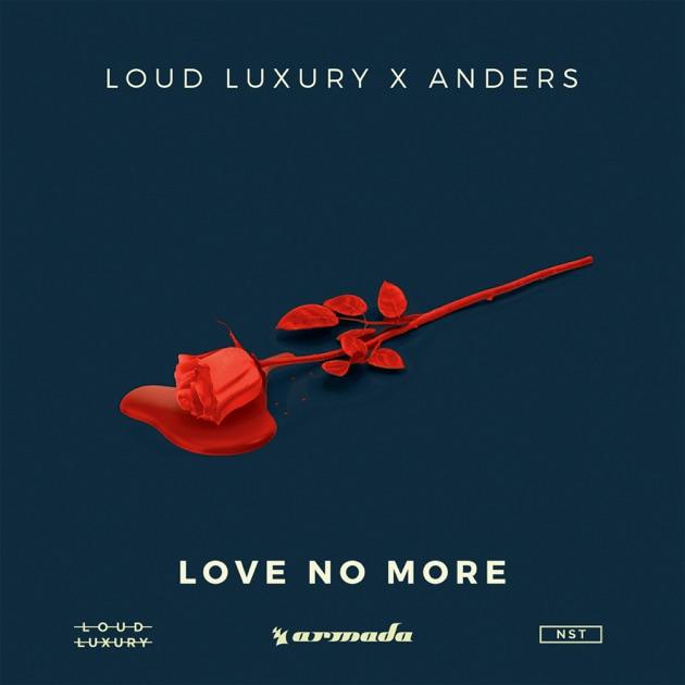 loud luxury Love No More ile ilgili görsel sonucu