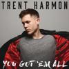Trent Harmon - You Got 'Em All  artwork