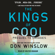 Don Winslow - The Kings of Cool (Unabridged)