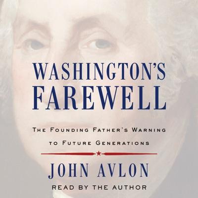 Washington's Farewell (Unabridged)