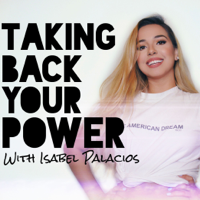 Taking Back Your Power podcast