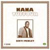 Sikyi Medley - Nana Tuffour