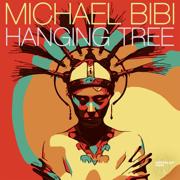 Hanging Tree - Michael Bibi - Michael Bibi