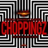 Choppingz Single feat Joe Bobby Blackbird Single