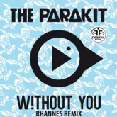 Without You (feat. Lola Bambola & Alden Jacob) [Rhannes Remix] - Single