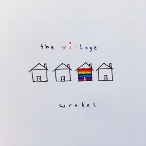 Wrabel - The Village