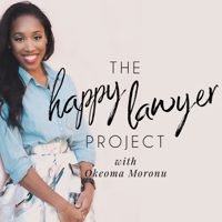 Podcast cover art for The Happy Lawyer Project | Inspiration, Advice & Lifestyle Strategies for Young Lawyers