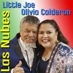 Little Joe & Olivia Calderon - Las Nubes