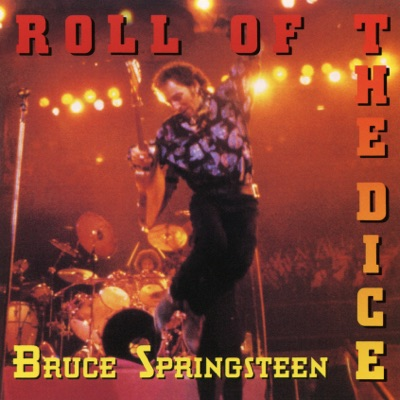 Roll of the Dice - Single - Bruce Springsteen