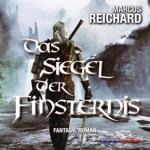 Das Siegel der Finsternis - Algarad-Saga 1 (Ungekürzt)