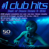 #1 Club Hits 2018 - Best of Dance, House & EDM Playlist Compilation
