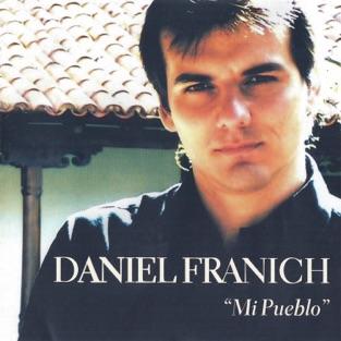 Mi Pueblo – Daniel Franich